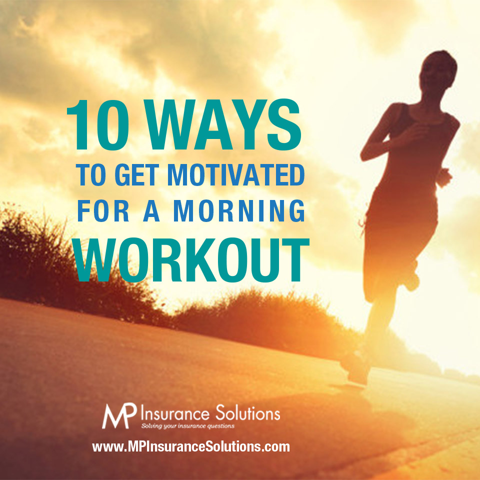 10 Ways to Get Motivated for a Morning Workout
