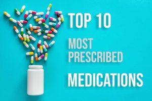 Top 10 Most Prescribed Drugs